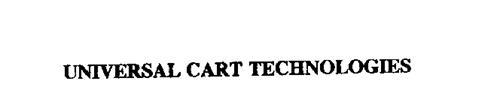 UNIVERSAL CART TECHNOLOGIES