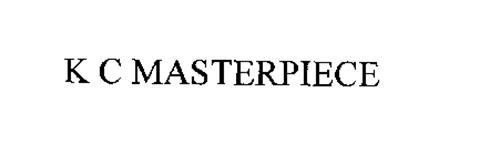 K C MASTERPIECE