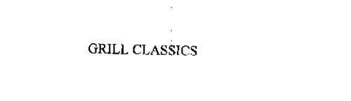 GRILL CLASSICS