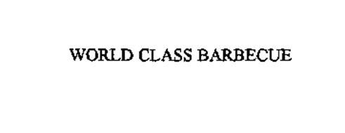 WORLD CLASS BARBECUE