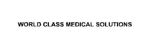 WORLD CLASS MEDICAL SOLUTIONS
