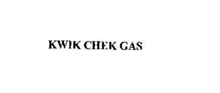 KWIK CHEK GAS