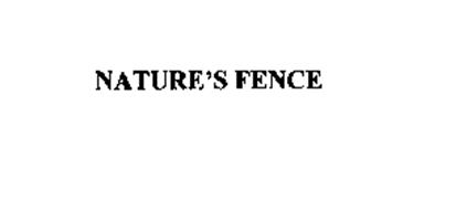 NATURE'S FENCE