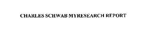CHARLES SCHWAB MYRESEARCH REPORT