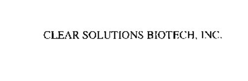 CLEAR SOLUTIONS BIOTECH, INC.