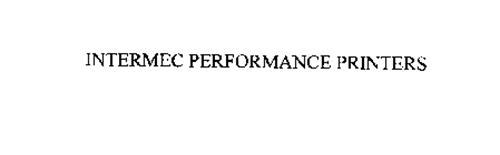 INTERMEC PERFORMANCE PRINTERS