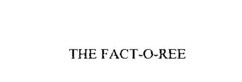 THE FACT-O-REE