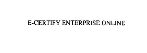 E-CERTIFY ENTERPRISE ONLINE