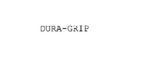 DURA-GRIP