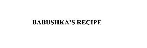 BABUSHKA' S RECIPE