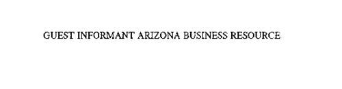 GUEST INFORMANT ARIZONA BUSINESS RESOURCE
