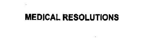 MEDICAL RESOLUTIONS
