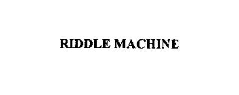 RIDDLE MACHINE