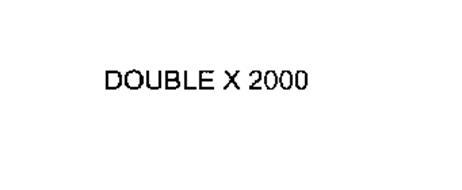 DOUBLE X 2000