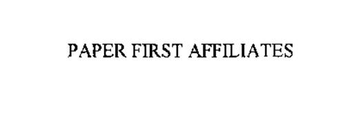 PAPER FIRST AFFILIATES