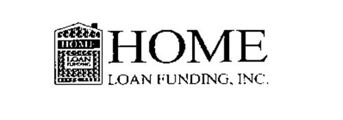 HOME LOAN FUNDING SINCE 1980 HOME LOAN FUNDING, INC.