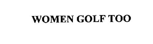 WOMEN GOLF TOO