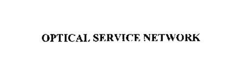 OPTICAL SERVICE NETWORK