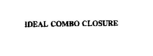 IDEAL COMBO CLOSURE