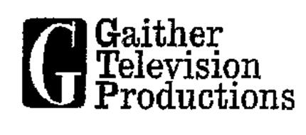 G GAITHER TELEVISION PRODUCTIONS