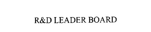 R & D LEADER BOARD
