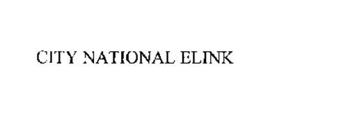 CITY NATIONAL ELINK