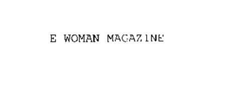 E WOMAN MAGAZINE