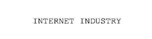INTERNET INDUSTRY