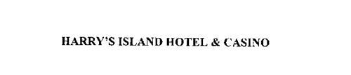 HARRY'S ISLAND HOTEL & CASINO