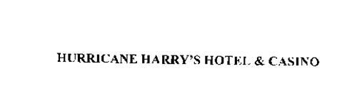 HURRICANE HARRY'S HOTEL & CASINO