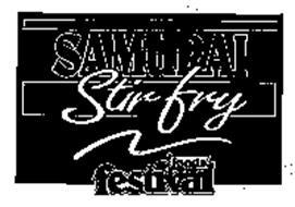 SAMURAI STIR FRY FOODS FESTIVAL