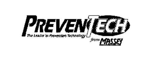 PREVENTECH THE LEADER IN PREVENTION TECHNOLOGY FROM MASSEY SERVICES INC