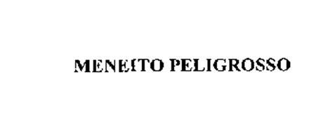 MENEITO PELIGROSSO