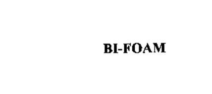 BI-FOAM