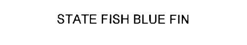 STATE FISH BLUE FIN