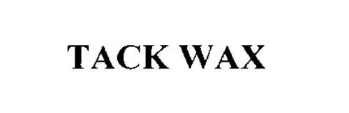 TACK WAX