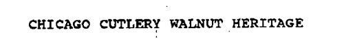 CHICAGO CUTLERY WALNUT HERITAGE
