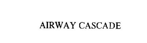 AIRWAY CASCADE