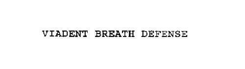 VIADENT BREATH DEFENSE