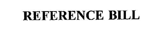 REFERENCE BILLS