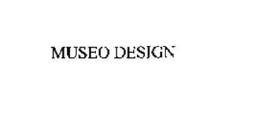 MUSEO DESIGN
