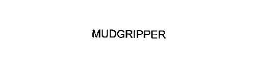 MUDGRIPPER