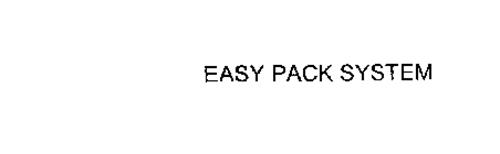 EASY PACK SYSTEM
