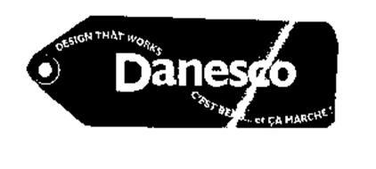 DANESCO DESIGN THAT WORKS C'EST BEAU ... ET CA MARCHE!