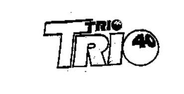 TRIO TRIO 40