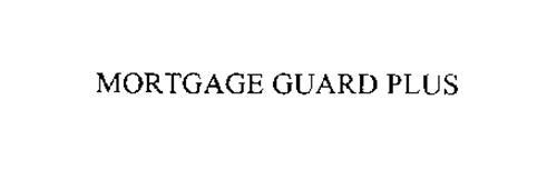 MORTGAGE GUARD PLUS