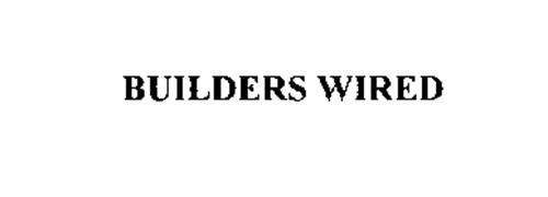 BUILDERS WIRED
