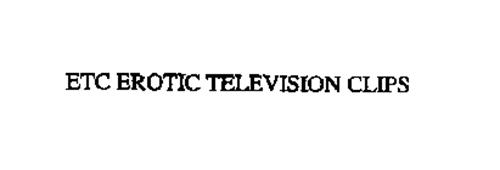 ETC EROTIC TELEVISION CLIPS