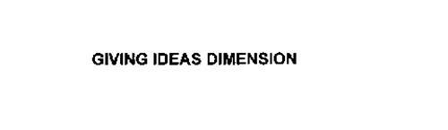 GIVING IDEAS DIMENSION