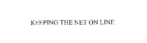 KEEPING THE NET ON LINE